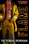 Flame (Firefighters of Montana Book 5...