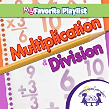 Multiplication and Division  by Twin Sisters Narrated by Twin Sisters