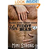 Blind Date Teddy Bear - Her Teddy Bear #1 (Erotic Romance)