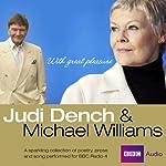 Judi Dench and Michael Williams: With Great Pleasure | Sylvia Plath,Dylan Thomas,Charlotte Mitchell,Alan Bennett,Alec McCowen,William Shakespeare
