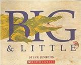 Big & Little (0439785022) by Steve Jenkins