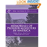 Memorials of Pioneer Ministers in America: Free Will Baptist Denomination