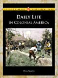 img - for Daily Life in Colonial America (Lucent Library of Historical Eras) book / textbook / text book