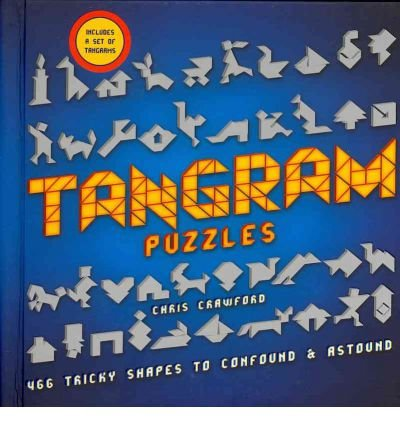 Tangram Puzzles: 466 Tricky Shapes to Confound & Astound (Mixed media product) - Common PDF