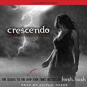 Crescendo: Hush, Hush Trilogy, Book 2 | [Becca Fitzpatrick]