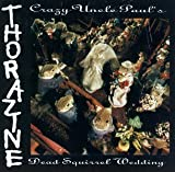 Crazy Uncle Paul's Dead Squirr By Thorazine (1996-05-28)