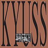 Wretch [VINYL] Kyuss