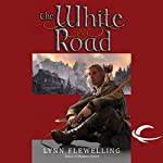 The White Road: Nightrunner, Book 5 | Lynn Flewelling