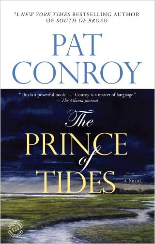 The Prince of Tides: A Novel written by Pat Conroy