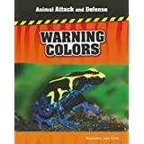 Warning Colors (Animal Attack and Defense)