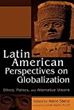 img - for Latin American Perspectives on Globalization: Ethics, Politics, and Alternative Visions by Linda Mart'n Alcoff (2002-10-23) book / textbook / text book