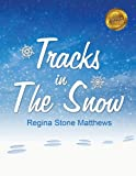 img - for Tracks in The Snow book / textbook / text book