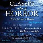 Classic Tales of Horror | Arthur Conan Doyle,Robert Louis Stevenson,Charles Dickens,Edgar Allan Poe,Jerome K. Jerome