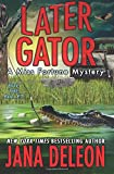img - for Later Gator (A Miss Fortune Mystery) (Volume 9) book / textbook / text book
