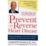 Prevent and Reverse Heart Disease ~ Caldwell B. Esselstyn