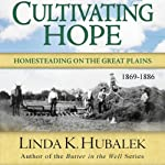 Cultivating Hope: Planting Dreams Series | Linda K. Hubalek