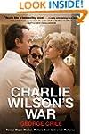Charlie Wilson's War: The Extraordina...