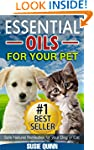Essential Oils For Your Pet: Safe Nat...