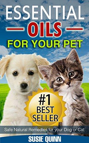 ebook essential oils for your pet safe natural remedies for your dog or cat essential oils for. Black Bedroom Furniture Sets. Home Design Ideas