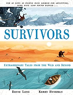 Book Cover: Survivors: Extraordinary Tales from the Wild and Beyond