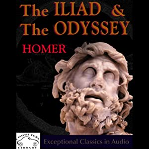 The Iliad & The Odyssey Audiobook
