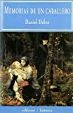 echange, troc Daniel Defoe - Memorias de un Caballero