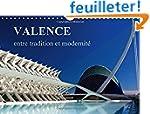 Valence Entre Tradition Et Modernite:...