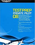 img - for Private Pilot Test Prep 2008: Study and Prepare for the Recreational and Private Airplane, Helicopter, Gyroplane, Glider, Balloon, Airship, Powered ... FAA Knowledge Tests (Test Prep series) book / textbook / text book