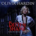 Bitten Shame: The Bend-Bite-Shift Trilogy, Book 2 Audiobook by Olivia Hardin Narrated by Henry McNulty