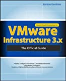 img - for VMWARE INFRASTRUCTURE 3.X: THE OFFICIAL GUIDE book / textbook / text book