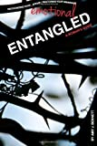 Entangled: A Womans Guide to Recognizing Your Emotional Affair and Restoring Your Marriage