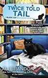img - for Twice Told Tail (A Black Cat Bookshop Mystery) book / textbook / text book