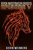 Psych Investigation Episodes: Episode V (English Edition)