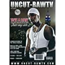 Uncut-rawtv: Take A Look Into My Life 2