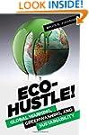 Eco-Hustle!: Global Warming, Greenwas...