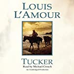 Tucker | Louis L'Amour