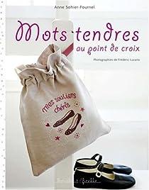 Mots tendres au point de croix par Sohier-Fournel