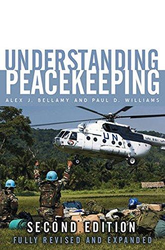 Understanding Peacekeeping, by Alex J. Bellamy, Paul D. Williams, Stuart Griffin