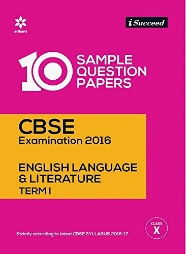 i-Succeed 10 Sample Question Papers CBSE Examination 2016 for English Language & Literature Term - I Class 10th