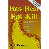 Fats That Heal, Fats That Killby Udo Erasmus