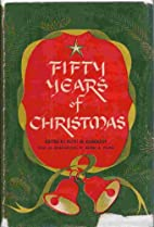 Fifty Years of Christmas: An Anthology of…