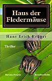 img - for Haus der Flederm use: Thriller (Brasilien-Reihe) (Volume 2) (German Edition) book / textbook / text book