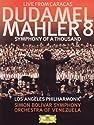 Mahler / Dudamel / Sbsov / los Angeles Philharmoni - Symphony No 8 [DVD]