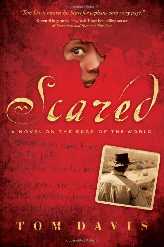 Scared: A Novel on the Edge of the World
