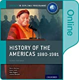 History of the Americas 1880-1981: IB History Online Course Book: Oxford IB Diploma Program
