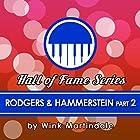 Rodgers and Hammerstein, Part 1 Radio/TV von Wink Martindale Gesprochen von: Wink Martindale