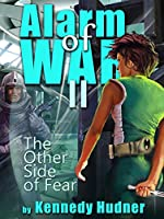 Alarm of War, Book II: The Other Side of Fear (English Edition)