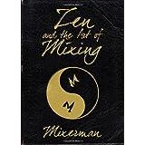 Zen and the Art of Mixingby Mixerman