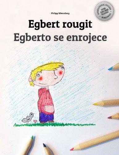 Egbert rougit Egberto se enrojece: Un livre à colorier pour les enfants (Edition bilingue français-espagnol)
