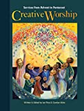 img - for Creative Worship: Services from Advent to Pentecost book / textbook / text book
